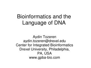 Bioinformatics and the Language of DNA