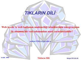 TIKLARIN DİLİ
