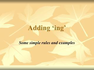 Adding 'ing'