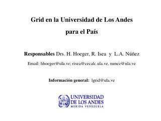 Grid en la Universidad de Los Andes  para el País