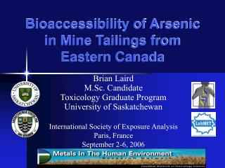 Bioaccessibility of Arsenic in Mine Tailings from Eastern Canada
