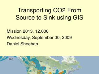 Transporting CO2 From Source to Sink using GIS