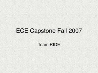 ECE Capstone Fall 2007
