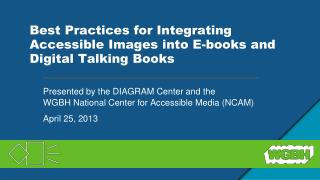 Best Practices for Integrating Accessible Images into E-books and Digital Talking Books