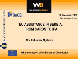 EU ASSISTANCE IN SERBIA: FROM CARDS TO IPA
