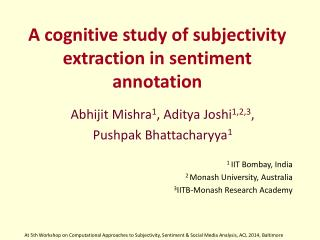 A cognitive study of subjectivity extraction in sentiment annotation