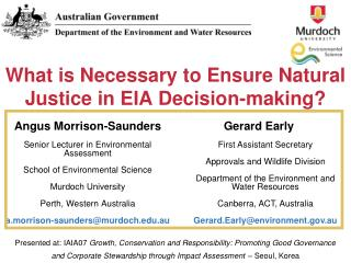 What is Necessary to Ensure Natural Justice in EIA Decision-making?