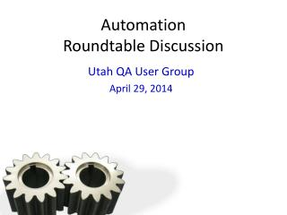 Automation Roundtable Discussion