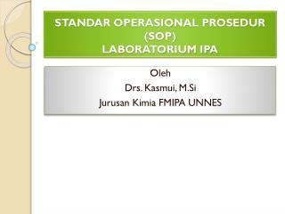 STANDAR OPERASIONAL PROSEDUR (SOP )  LABORATORIUM IPA