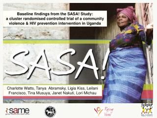 Baseline findings from the SASA! Study: