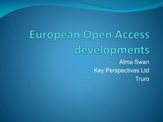 European Open Access developments