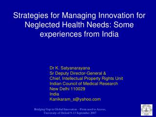 Strategies for Managing Innovation for Neglected Health Needs: Some experiences from India