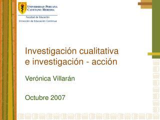 Investigación cualitativa e investigación - acción