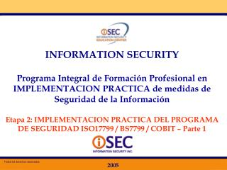 INFORMATION SECURITY Programa Integral de Formaci�n Profesional en