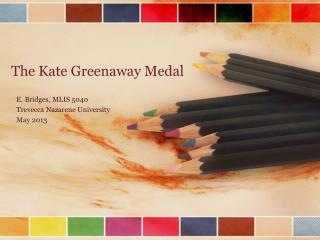 The Kate Greenaway Medal