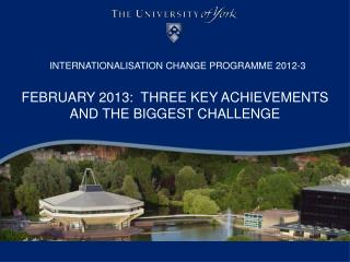 INTERNATIONALISATION CHANGE PROGRAMME 2012-3