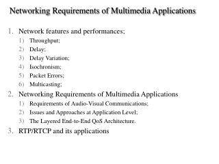 Networking Requirements of Multimedia Applications