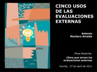 CINCO USOS  DE LAS EVALUACIONES EXTERNAS