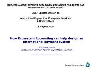 How Ecosystem Accounting can help design an international payment system Jean-Louis Weber