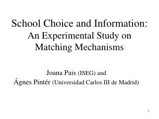 School Choice and Information:  An Experimental Study on Matching Mechanisms