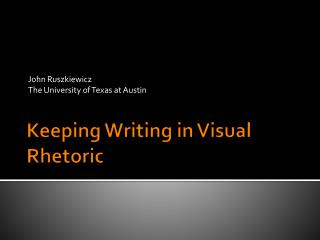 Keeping Writing in Visual Rhetoric