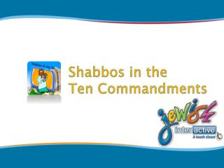 Shabbos in the  Ten Commandments