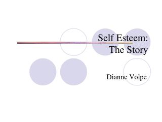 Self Esteem: The Story