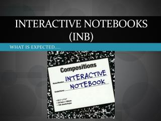 Interactive Notebooks (INB)