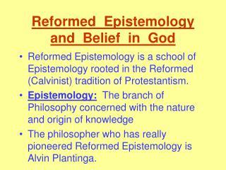 Reformed  Epistemology  and  Belief  in  God