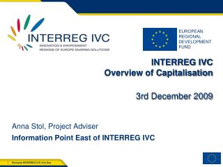INTERREG IVC Overview of Capitalisation 3rd December  2009