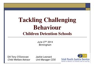 Tackling Challenging Behaviour  Children Detention Schools