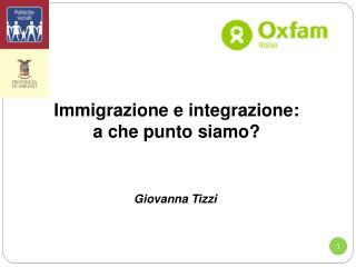 Immigrazione e integrazione: a che punto siamo?