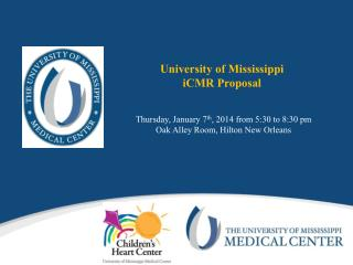University of Mississippi  iCMR Proposal