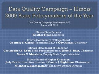 Data Quality Campaign – Illinois 2009 State Policymakers of the Year