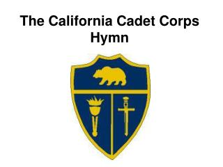 The California Cadet Corps Hymn