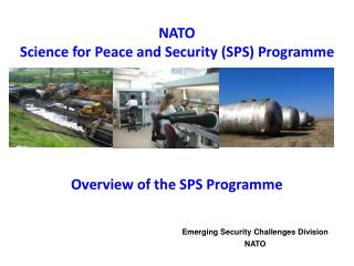 NATO  Science for Peace and Security (SPS) Programme Overview of the SPS Programme