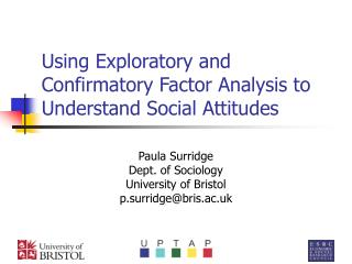 Using Exploratory and Confirmatory Factor Analysis to Understand Social Attitudes