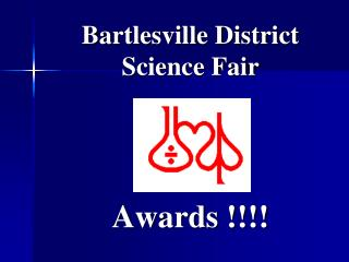 Bartlesville District Science Fair Awards !!!!