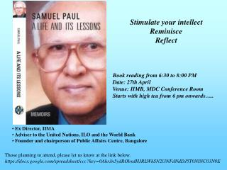 Ex Director, IIMA  Adviser to the United Nations, ILO and the World Bank