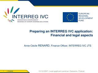 Preparing an INTERREG IVC application: Financial and legal aspects