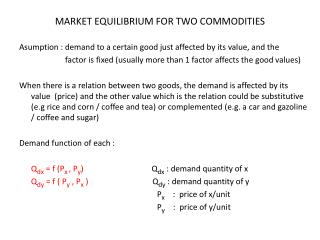 MARKET EQUILIBRIUM FOR TWO COMMODITIES
