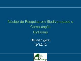 Núcleo de Pesquisa em Biodiversidade e Computação BioComp