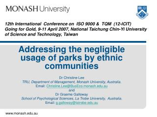 Addressing the negligible usage of parks by ethnic communities Dr Christine Lee