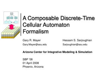 A Composable Discrete-Time Cellular Automaton Formalism