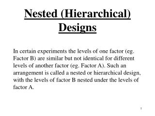 Nested (Hierarchical) Designs
