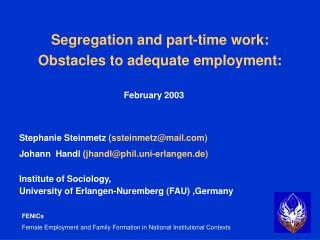 Segregation and part-time work:  Obstacles to adequate employment: