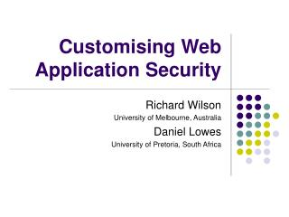 Customising Web Application Security