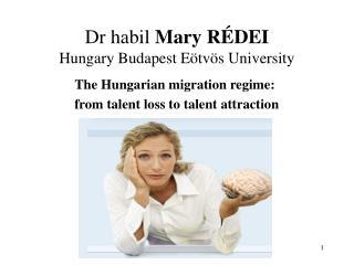Dr habil  Mary RÉDEI Hungary Budapest Eötvös University