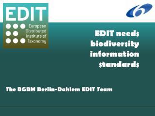 EDIT needs biodiversity information  standards