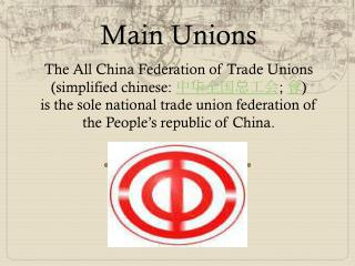 Main Unions
